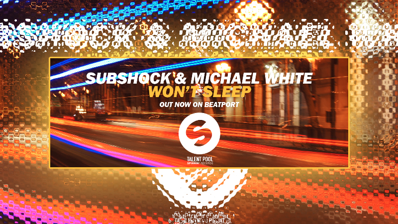Photo of Subshock y Michael White primer trabajo con Spinnin' Records