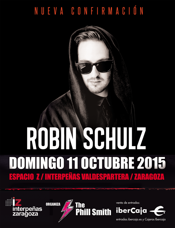 cartel-robin-schulz-zaragoza Robin Schulz en Zaragoza, acompañando a David Guetta