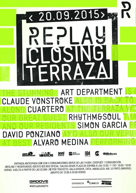 """wpid-wp-1441119701144 Replay anuncia el """"Closing"""" de su Terraza con Art Department y Claude VonStroke [actualización]"""