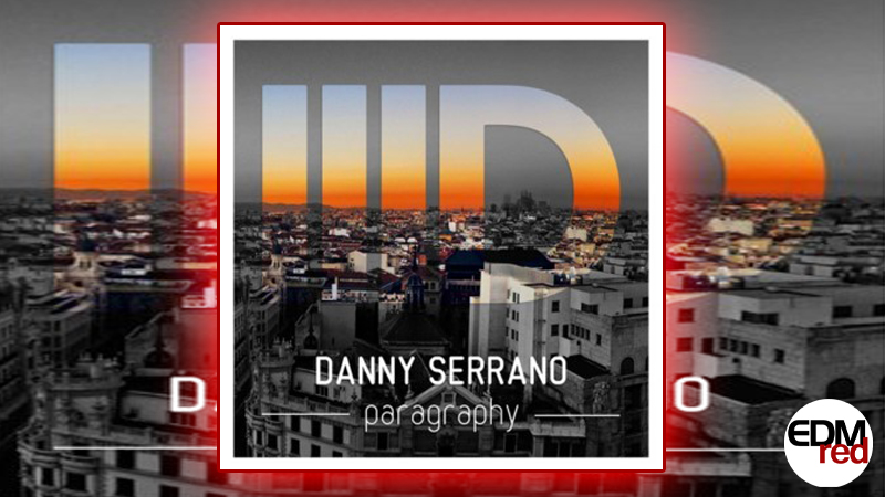 Photo of Danny Serrano – Paragraphy EP