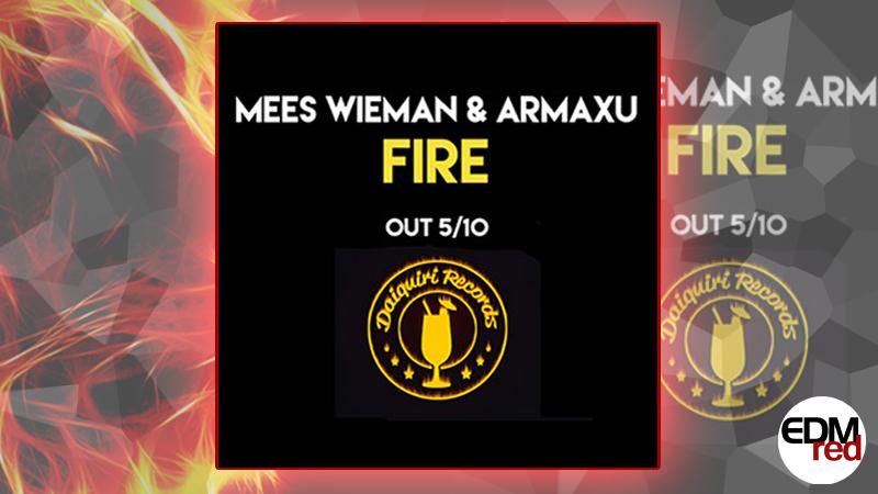 Photo of Mees Wieman & Armaxu – Fire