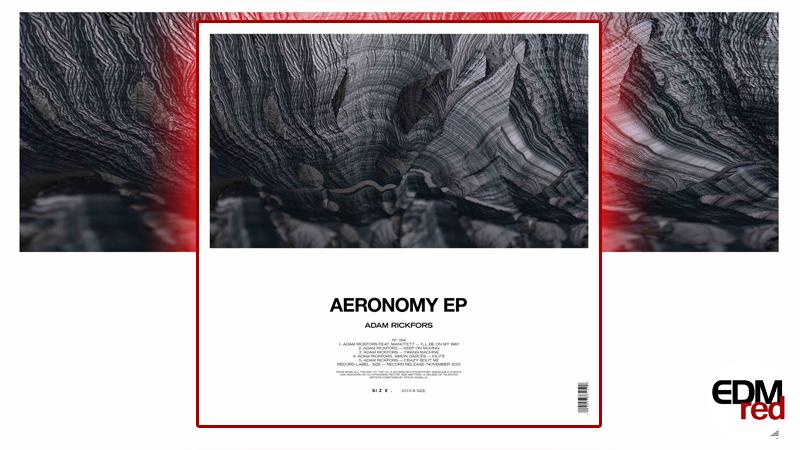 Photo of Adam Rickfors – Aeronomy EP