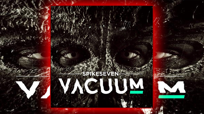 Photo of Spikeseven – Vacuum