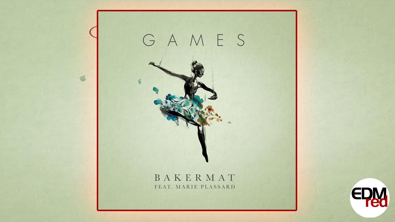 Photo of Bakermat – Games EP