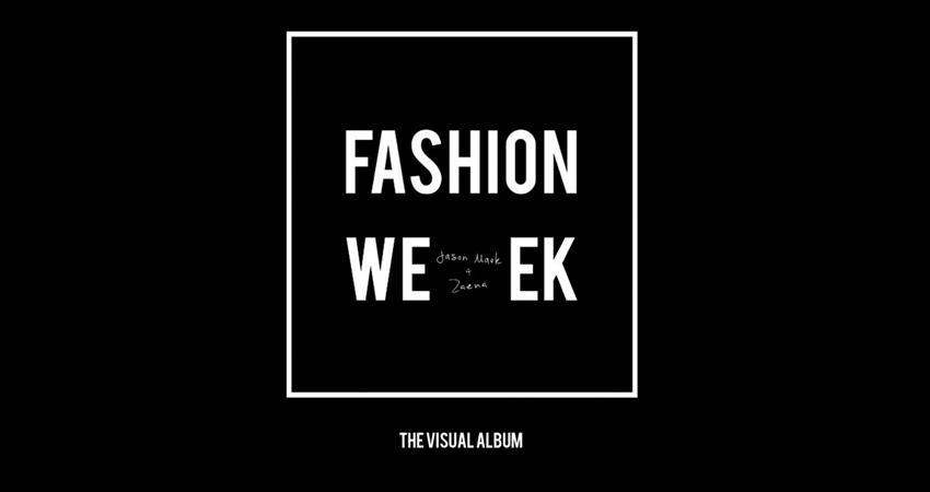 Photo of Fashion Week: The Visual Album