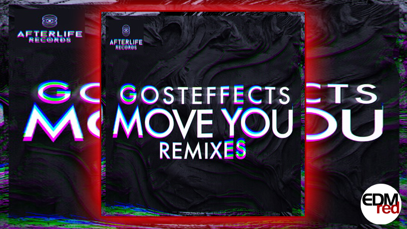 Photo of Gosteffects – Move You (Remix EP)