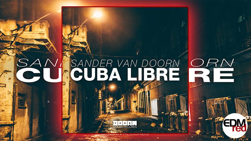 Photo of Sander Van Doorn – Cuba Libre