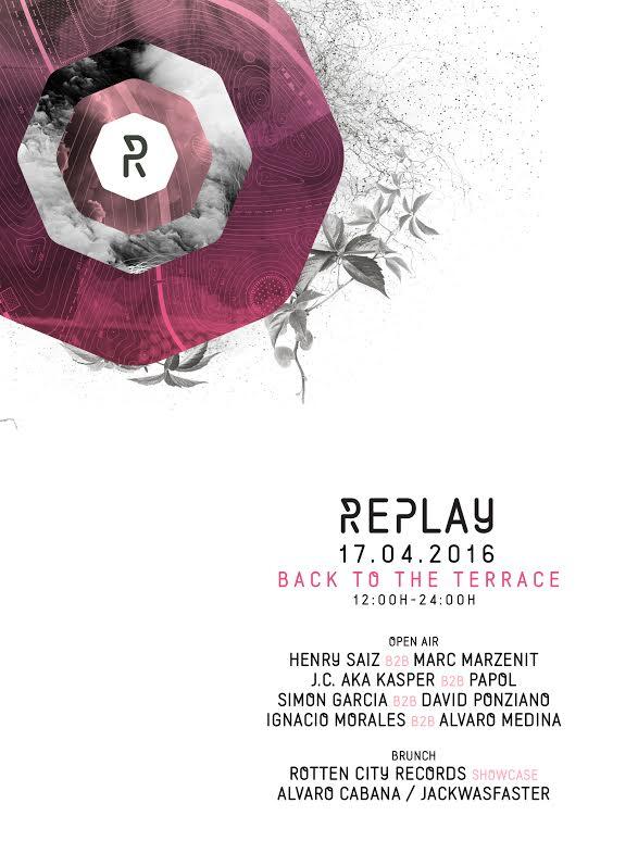 flyer-Replay-17-de-abril-EDMred Vuelve la terraza de Replay en abril