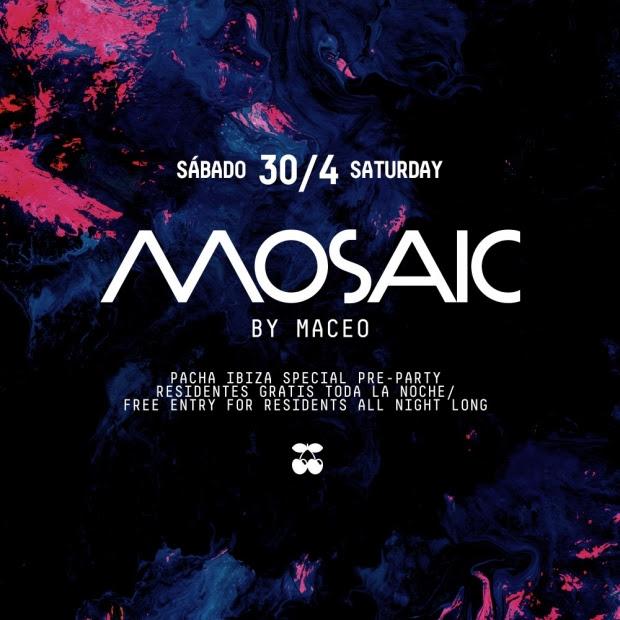 mosaic-by-maceo-plex-en-pacha-EDMred Maceo Plex pre-estrena la temporada 2016 de Pacha Ibiza