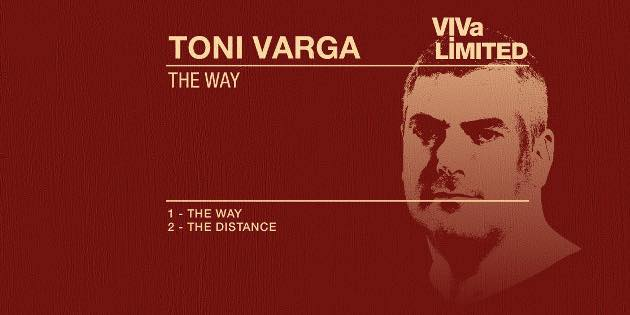 TONI-VARGA-THE-WAY-EP-VIVA-MUSIC-BANNER Toni Varga presenta su nuevo EP 'The Way' en Viva Music