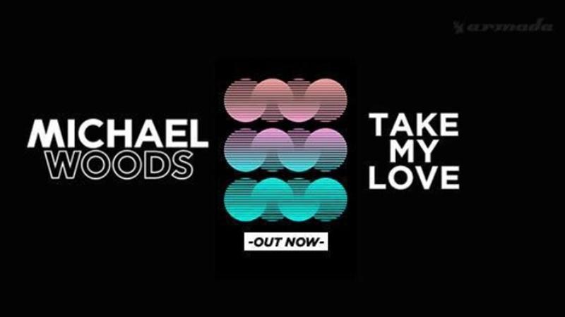 Photo of 'Take My Love', el último single de Michael Woods