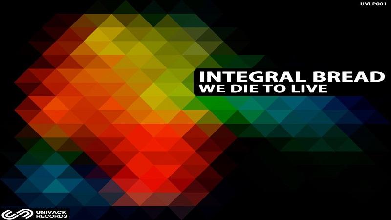 Photo of 'We Die To Live' es el nuevo album de Integral Bread