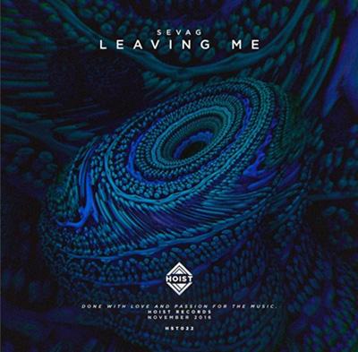 Sevag-Leaving-Me Sevag - Leaving Me