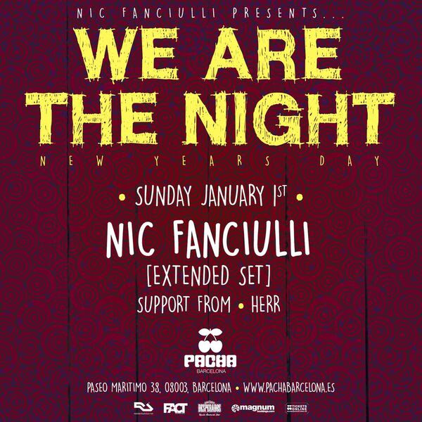 we-are-the-night-pacha-año-nuevo-EDMred Año Nuevo 'We Are The Night' de Nic Fanciulli en Pacha Barcelona