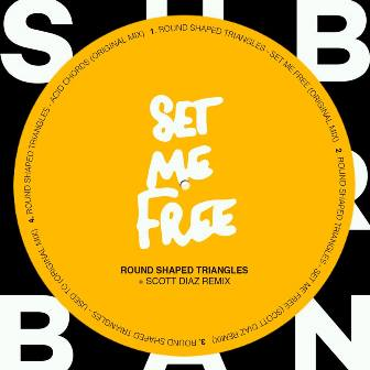 COVER-SUB_URBAN-24 ROUND SHAPED TRIANGLES presentan 'SET ME FREE EP'