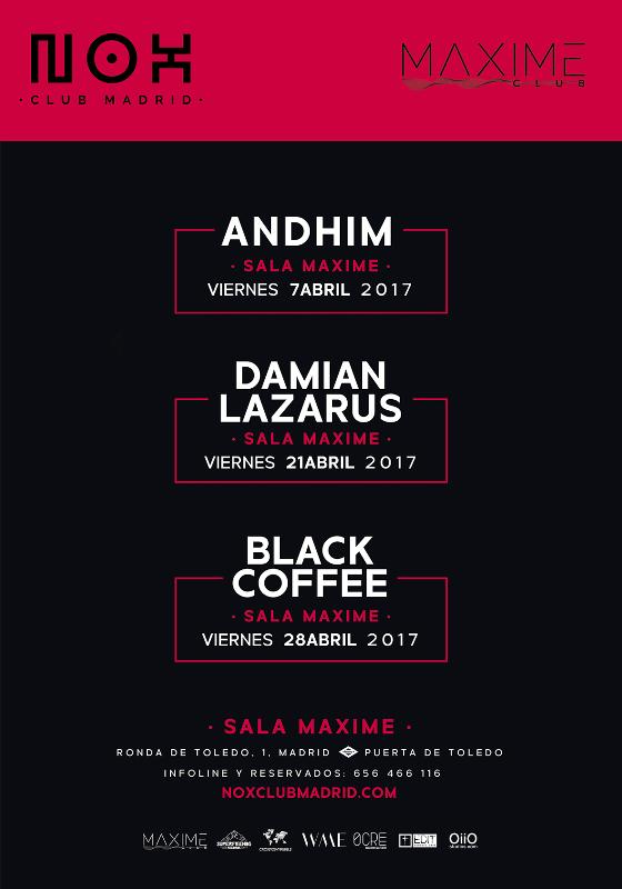 cartel-NOX-Abril NOX nos trae a Andhim, Damian Lazarus y Black Coffee
