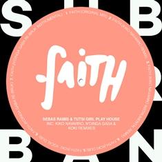 Faith-Remixes-EP Tutsi Girl Play House presentan 'Faith Remixes Ep'
