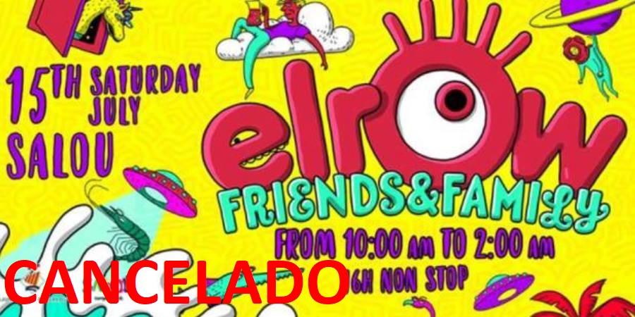 Photo of ¡ATENCIÓN! El festival elrow Friends & Family CANCELADO