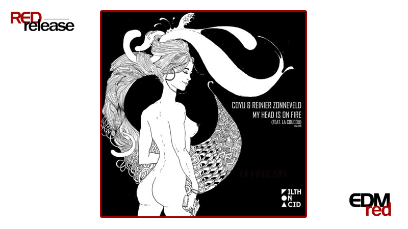 Photo of Coyu & Reiner Zonneveld – My Head Is On Fire