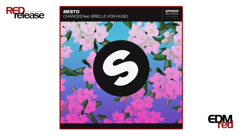 Photo of Mesto – Chances Feat. Brielle Von Hugel