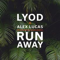 LYOD-FT-ALEX-LUCAS-RUN-AWAY-EDMred LYOD x Alex Lucas - Run Away