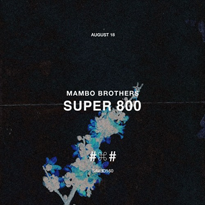 Mambo-Brothers-Super-800-EDMred Mambo Brothers - Super 800