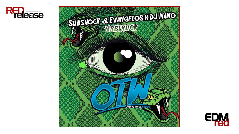 Photo of Subshock & Evangelos X DJ Nano – Firetruck