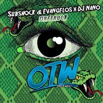 Subshock-Evangelos-X-DJ-Nano-Firetruck-EDMred Subshock & Evangelos X DJ Nano - Firetruck