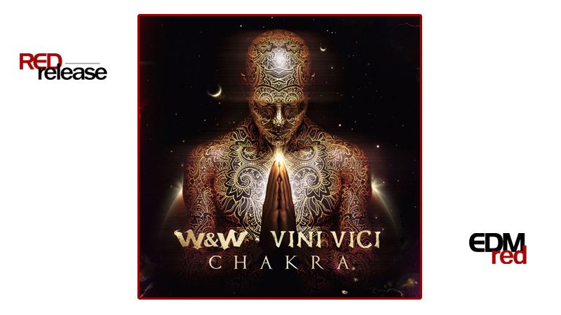 Photo of W&W x Vini Vici – Chakra