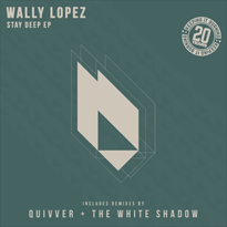 Wally-Lopez-Stay-Deep-EP-EDMred Wally Lopez - Stay Deep