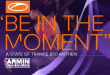 Armin van Buuren lanza el himno de ASOT 850 'Be In The Moment'