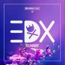 EDX-Runnin-EDMred EDX - Runnin'