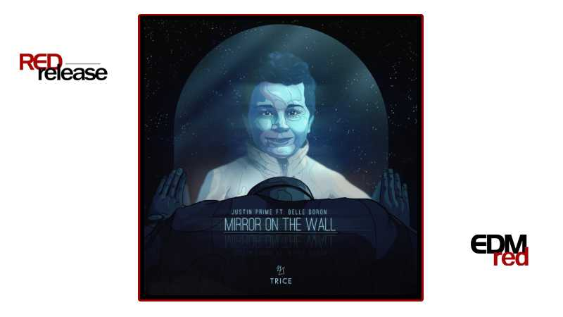 Photo of Justin Prime feat. Belle Doron – Mirror On The Wall