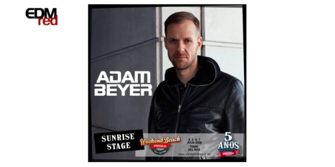 Adam Beyer se suma a Weekend Beach Festival 2018