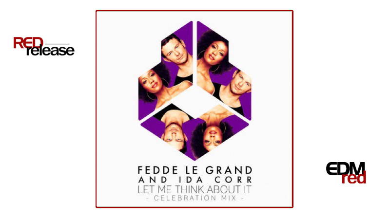 Photo of Fedde Le Grand and Ida Corr – Let Me Think About It (Celebration Mix)