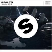 Dyro-GTA-Talkin-Bout-EDMred Dyro & GTA - Talkin' Bout