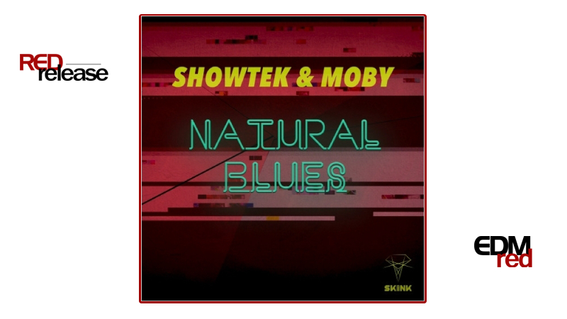 Photo of Showtek & Moby – Natural Blues