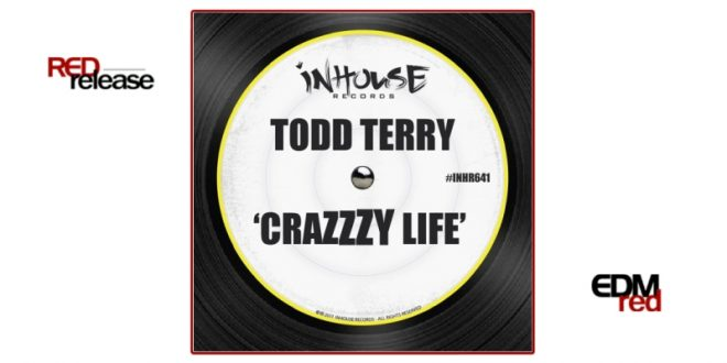 Todd Terry – Crazzzy Life