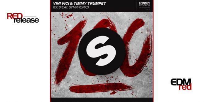 Vini Vici & Timmy Trumpet – '100' (feat. Symphonic)
