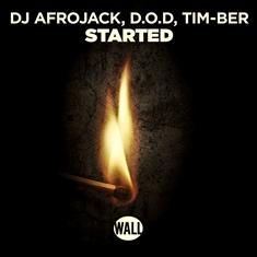 Copy-of-DJAfrojackDODTim-Ber_Started_1000px DJ Afrojack, D.O.D, TIM-BER - Started