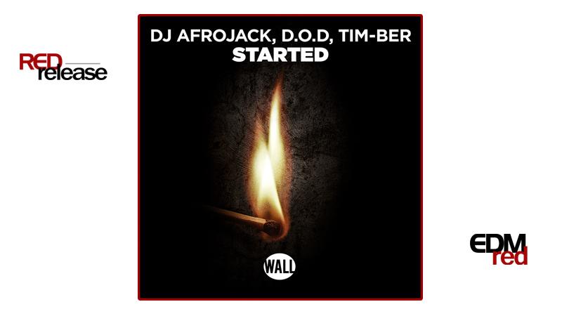Photo of DJ Afrojack, D.O.D, TIM-BER – Started