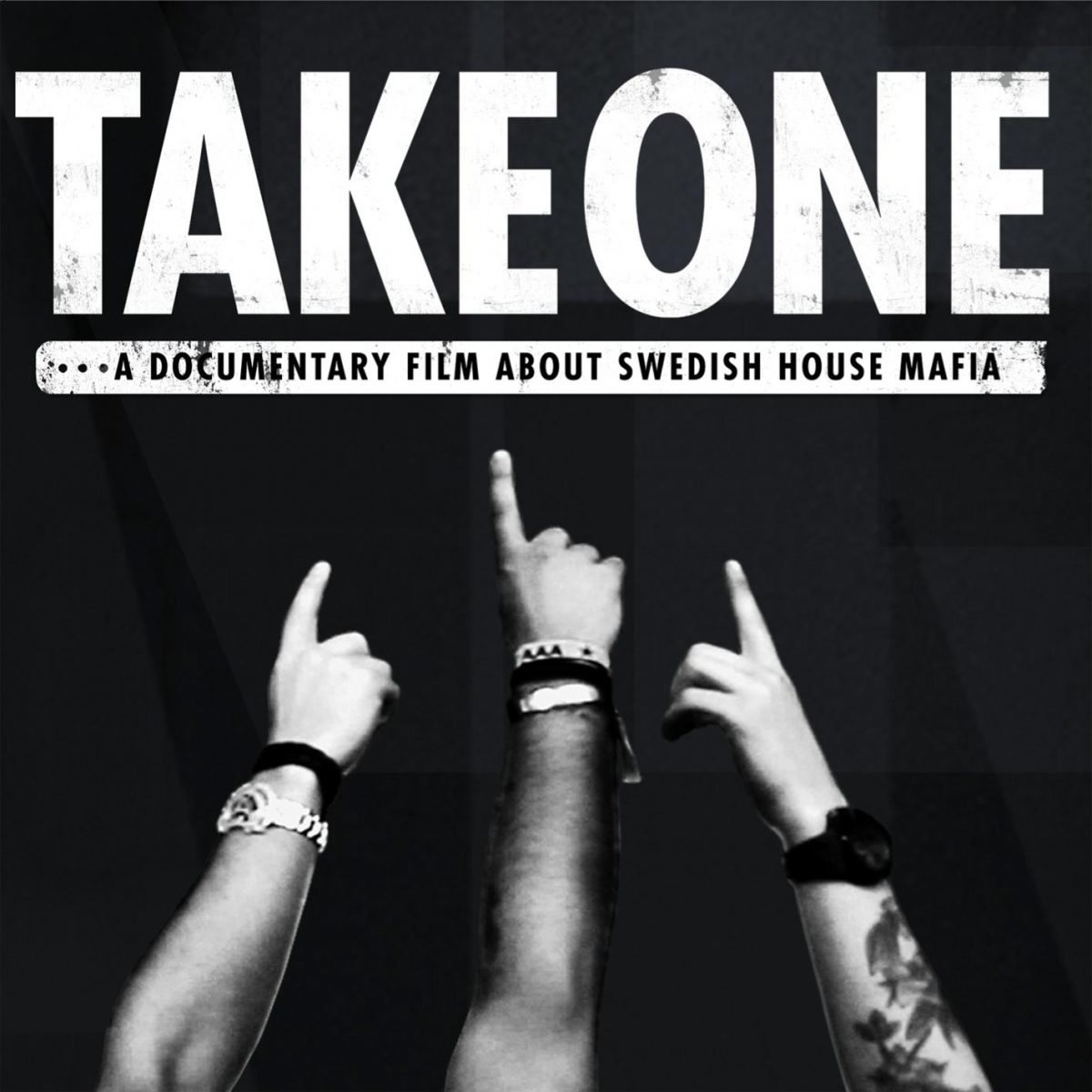 take-one-documental-swedish-house-mafia Películas y documentales sobre música electrónica [Parte 1]