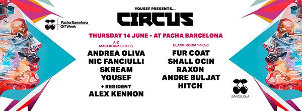 yousef-circus-pacha-barcelona-en-EDMred Espectacular semana Off Week de Pachá Barcelona