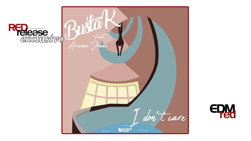 Photo of EXCLUSIVO: Busta K feat. Arianna Jonae – I Don't Care
