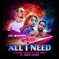 Dimitri-vegas-like-mike-feta-gucci-mane-all-i-need-EDMred Dimitri Vegas & Like Mike feat. Gucci Mane - All I Need
