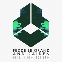 Fedde-Le-Grand-and-Raiden-Hit-The-Club-EDMred Fedde Le Grand and Raiden - Hit The Club