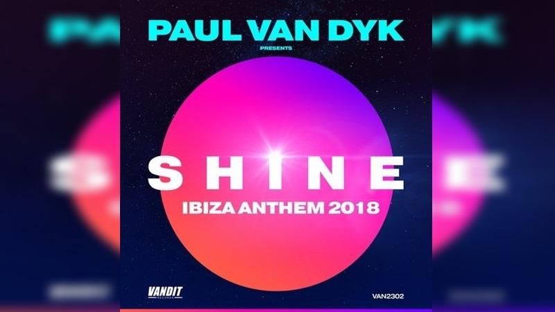 Photo of Paul Van Dyk presenta 'Shine', el himno de su residencia en Ibiza