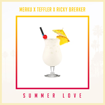 Summer-Love-Teffler-Version EXCLUSIVO: Teffler x Ricky Breaker x Meaku - Summer Love