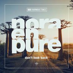 nora-en-pure-dont-look-back-EDMred Nora En Pure lanza nuevo Ep
