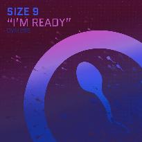 Size-9-Josh-Wink-I'm-Ready-Eats-2018-REEBEEF Size 9 - I'm Ready (Eats 2018 REEBEEF)